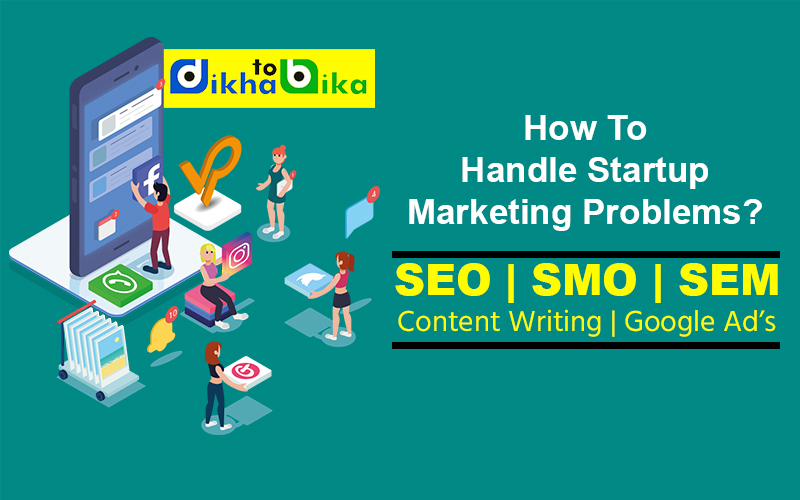 How To Handle Startup Marketing Problems