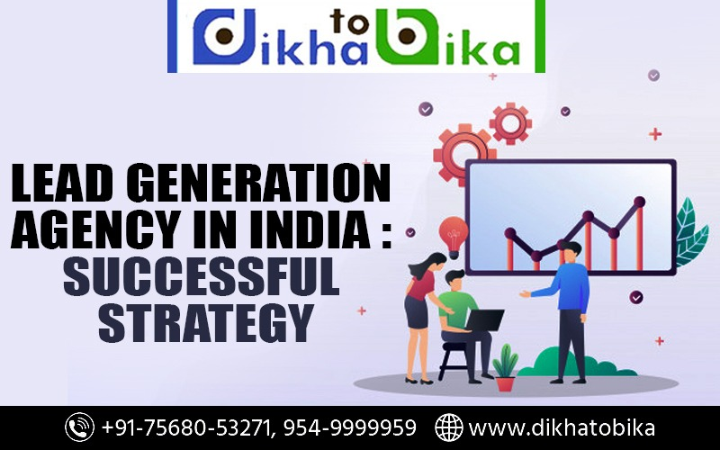 Lead generation agency in India Successful Strategy